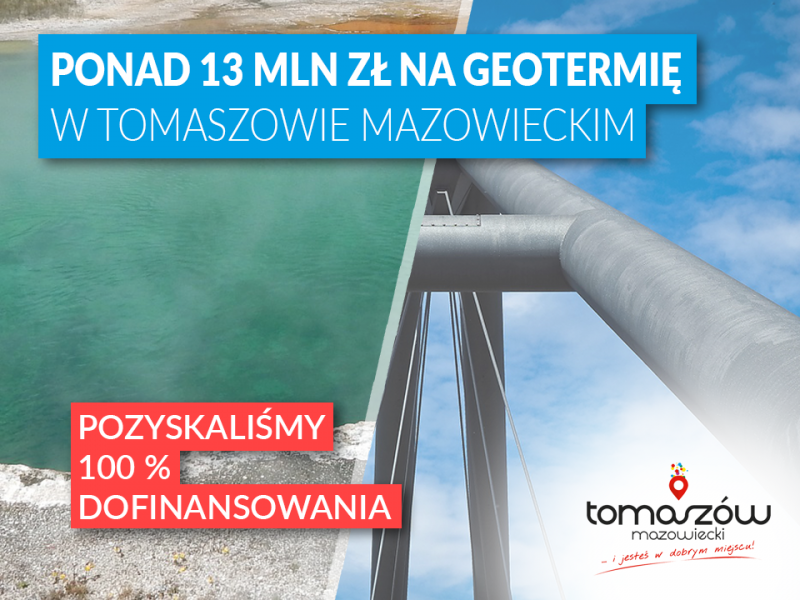 Ponad 13 mln zł na geotermię w Tomaszowie!