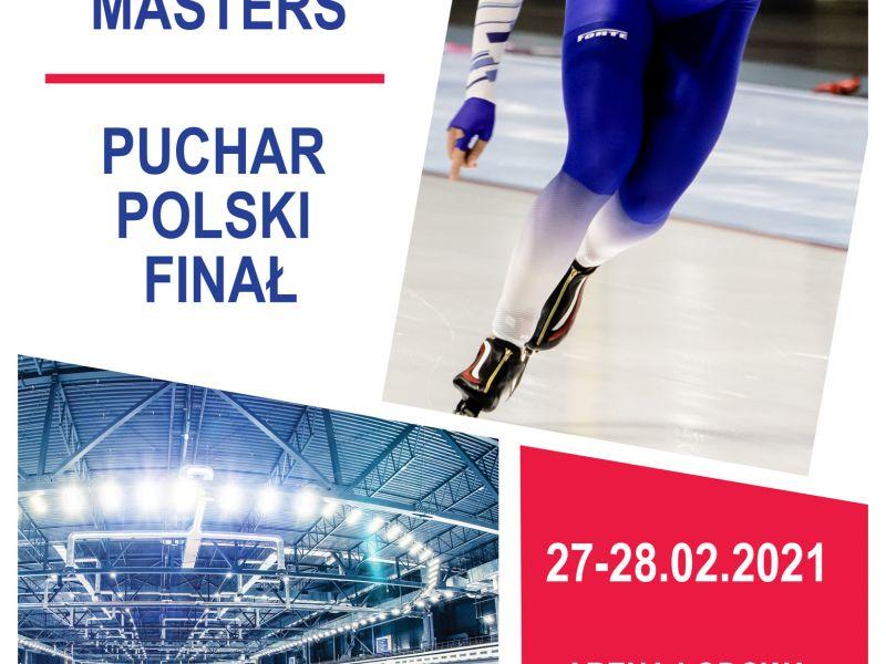 Na zdjęciu plakat Pucharu Polski i Mistrzostw Polski Masters w Arenie Lodowej. Na zdjęciu łyżwiarz w niebieskim kombinezonie, na drugim zdjęciu tor lodowy w Arenie