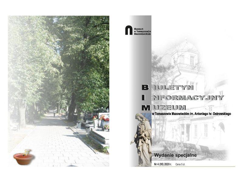 Na zdjęciu okładka Biuletynu Informacyjnego Muzeum poświęconego tomaszowskim cmentarzom. Na fotografii widok głownej alejki cmentarza rzymsko-katolickiego w Tomaszowie Mazowieckim