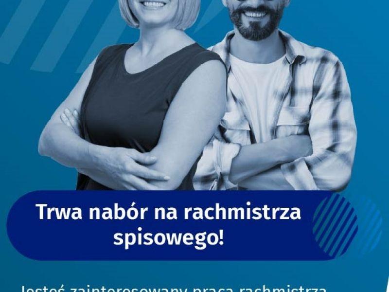 Na zdjęciu baner z informacją o dodatkowym naborze na rachmistrzó spisowych. na banerze uśmiechnięci: kobieta i mężczyzna