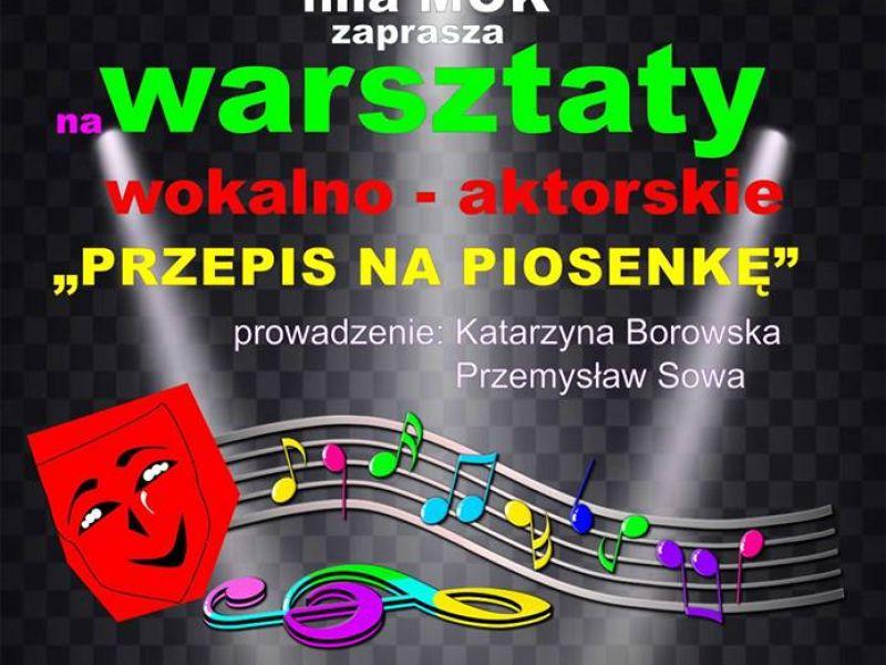 plakat informacyjny, Miejskie Centrum Kultury, warsztaty wokalno-aktorskie