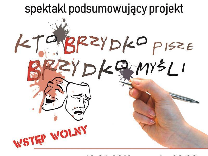"""Finał projektu """"Kto brzydko pisze, brzydko myśli"""""""