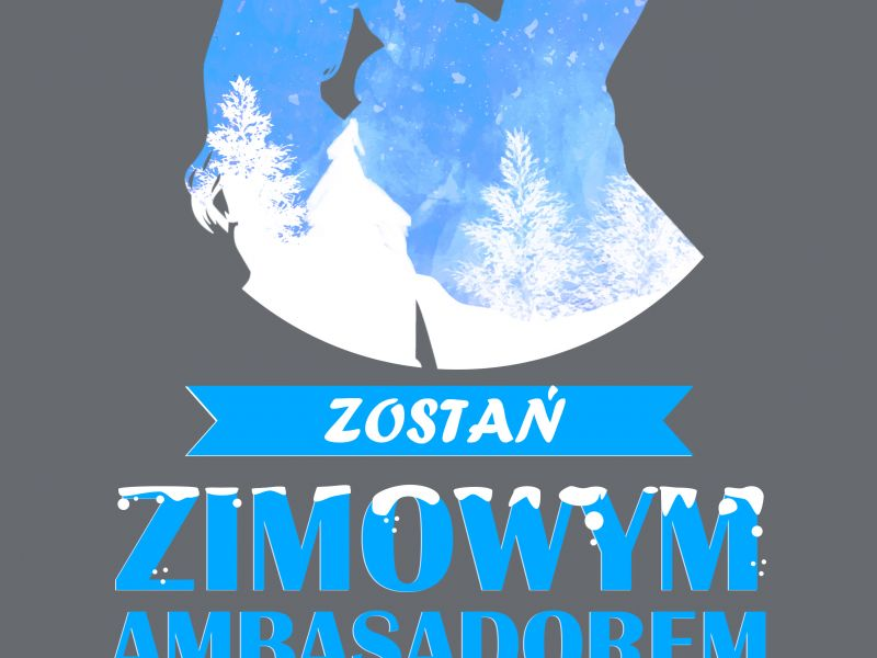 Zsjęcie przedstawia plakat konkursu ZIMOWY AMBASADOR ARENY LODOWEJ. Na plakacie wycieniowane sylwetki kobiety i mężczyzny z tłem zimowym, robiace sobie tzw.
