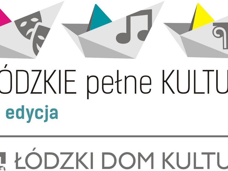 Łódzkie pełne kultury, projekt, MCK, ŁDK