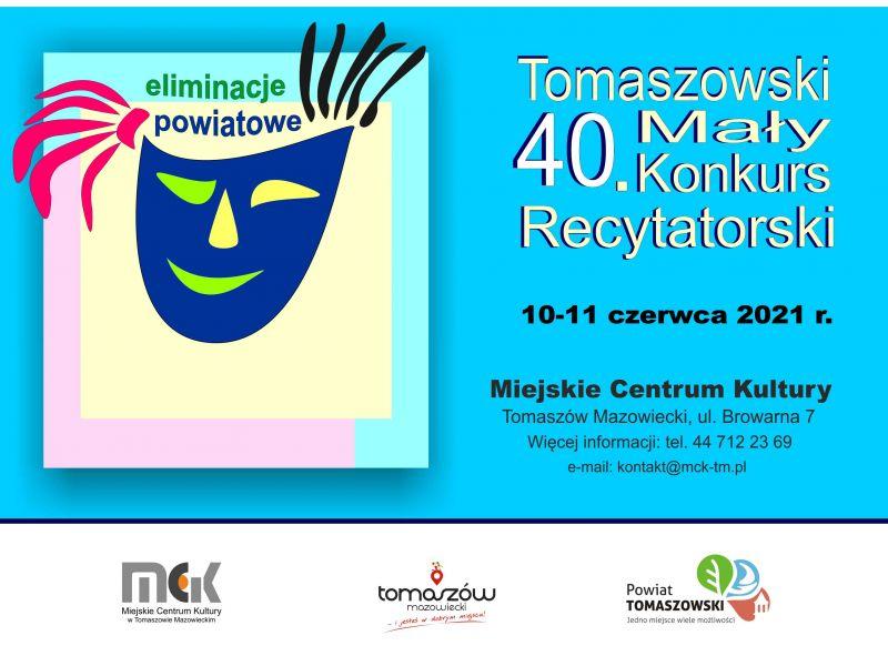 Na zdjęciu baner 40. Tomaszowskiego Małego Konkursu Recytatorskiego. Na banerze maska teatralna i informacje o konkursie