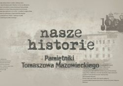 Nasze historie. Pamiętniki Tomaszowa Mazowieckiego - odc. 2