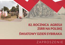 Na zdjęciu baner z zaproszeniem na uroczystość patriotyczną 82. Rocznica Agresji ZSRR na Polskę i Światowy Dzień Sybiraka. Na banerze warta honorowa przed pomnikiem
