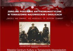 """""""Zbrojne Podziemie Antykomunistyczne"""". Wystawa w MCK-u"""