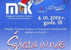 """""""Święta w Nas"""" koncert noworoczny w Miejskim Centrum Kultury"""